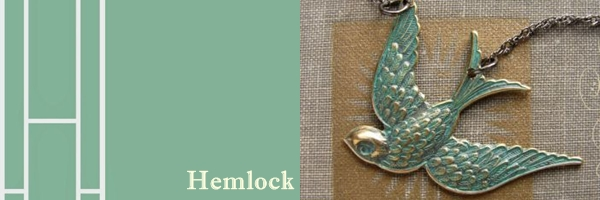 Hemlock (Pretty Pale Green despite its poisonous sounding name)