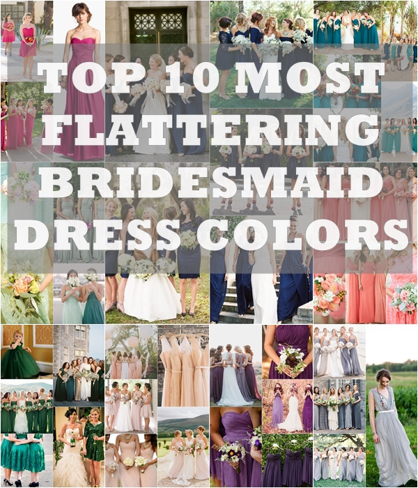 Wedding Philippines - Top 10 Most Flattering Bridesmaids Dress Colors
